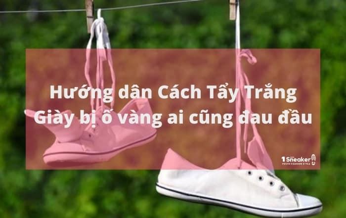 Cach Tay Trang Giay bi o vang