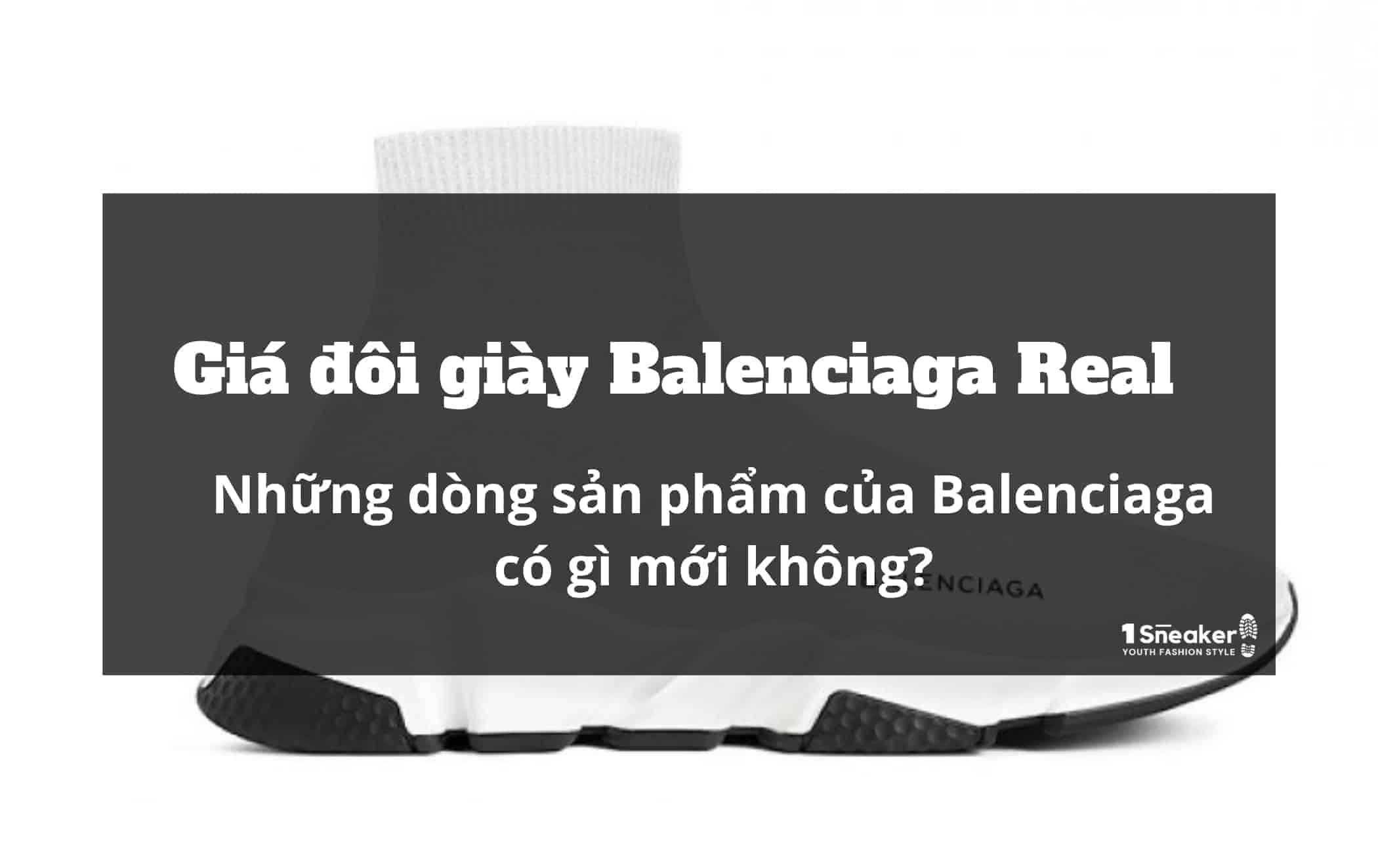 Gia doi giay Balenciaga Real