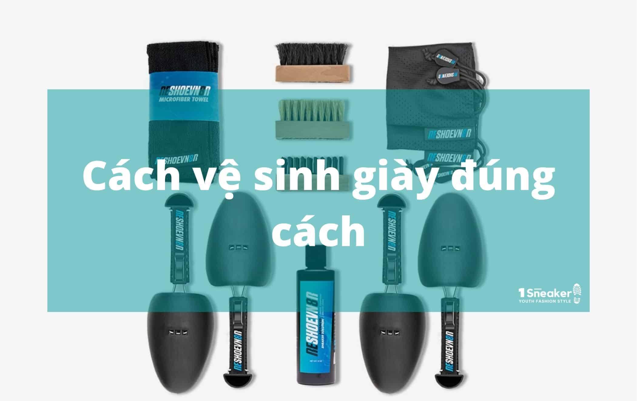 cach ve sinh giay dung cach