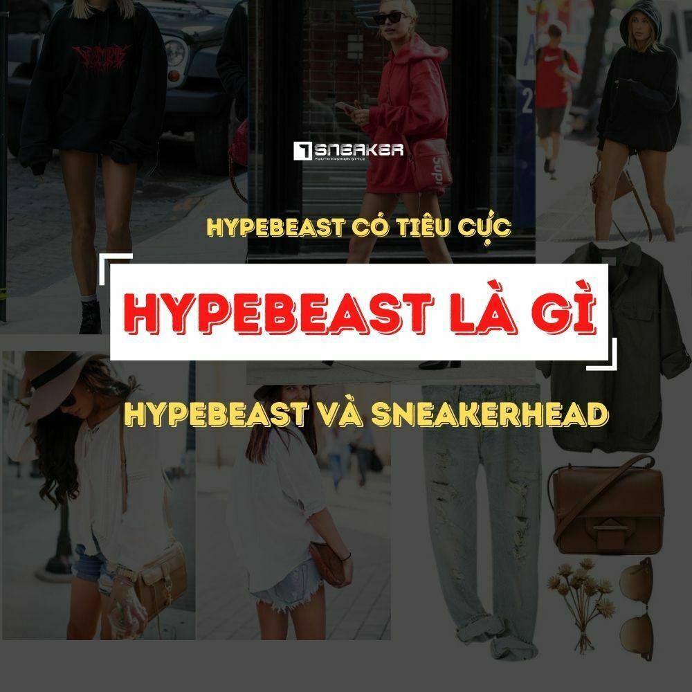 Hypebeast la gi 1